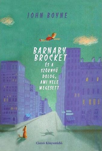 Barnaby Brocket és a szörnyű dolog, ami vele megesett