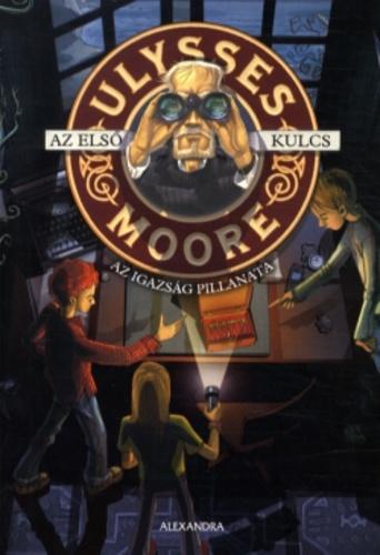 Ulysses Moore - Az időkapu