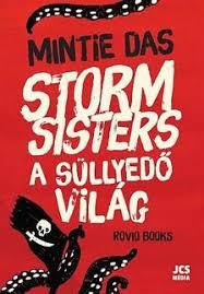 Storm Sisters - Süllyedő világ